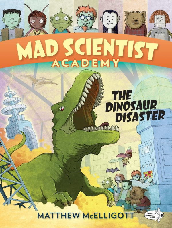 MAD SCIENCE ACADEMY: THE DINOSAUR DISASTER
