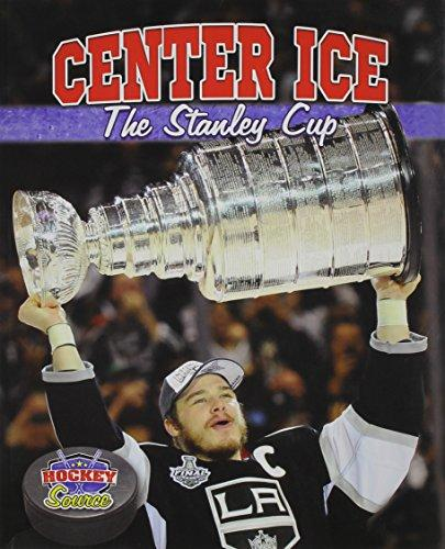 CENTER ICE THE STANLEY CUP
