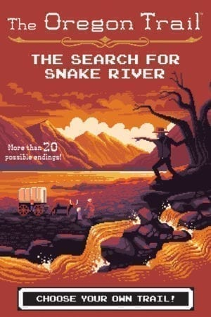 THE SEARCH FOR SNAKE RIVER