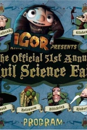 IGOR PRESENTS OFFICIAL 51ST ANNUAL EVIL SCIENCE FA