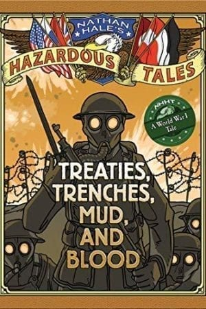 TREATIES TRENCHES MUD AND BLOOD