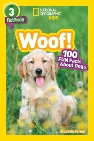 WOOF:  100 FUN FACTS ABOUT DOGS