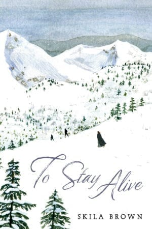 TO STAY ALIVE