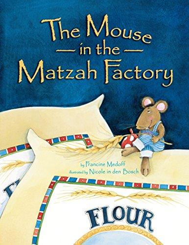MOUSE IN THE MATZOH FACTORY
