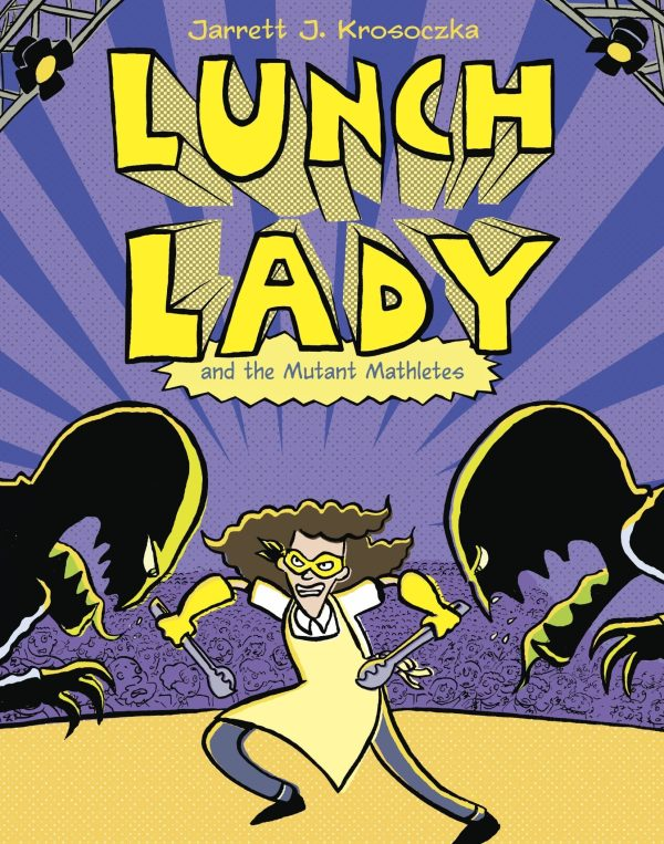 LUNCH LADY AND MUTANT MATHLETES