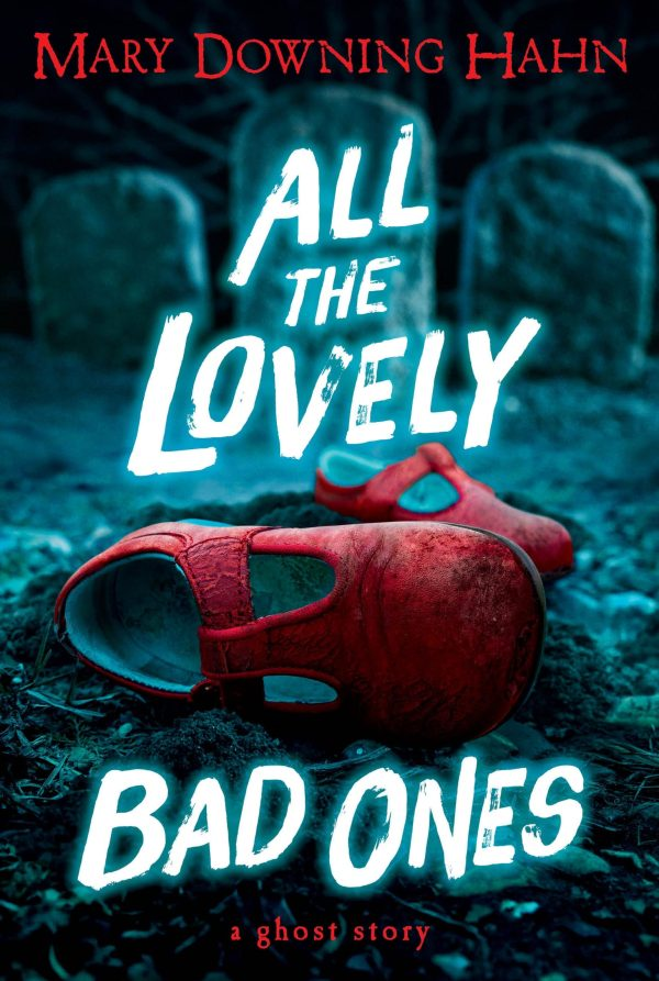 ALL THE LOVELY BAD ONES