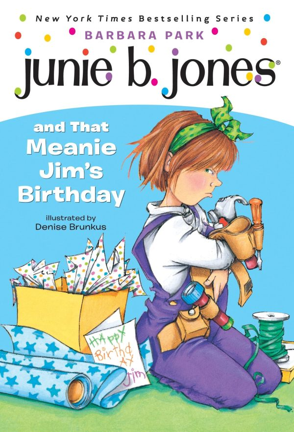 JUNIE B JONES AND THAT MEANIE JIM'S BIRTHDAY