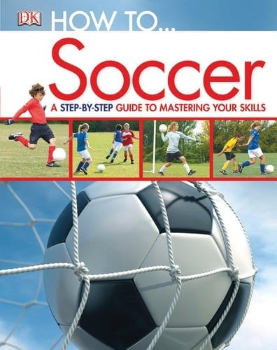 HOW TO….SOCCER
