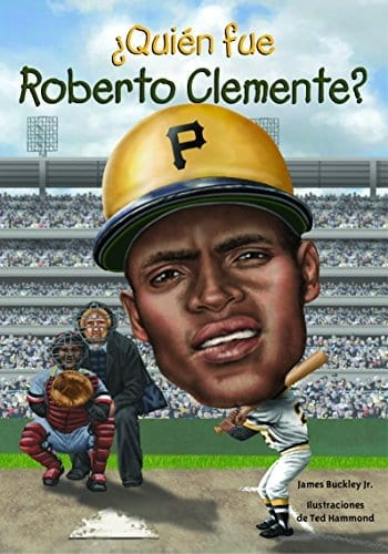 WHO WAS ROBERTO CLEMENTE? (Spanish Edition)