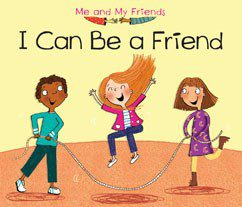 I CAN BE A FRIEND